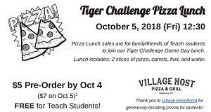 2018 Tiger Challenge Pizza Lunch for Guests (Presales until 10/4 6pm)